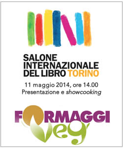 Salone del libro di Torino, showcooking casa cookbook formaggi veg