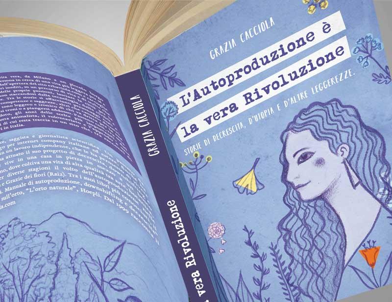 Libro L'autoproduzione è la vera rivoluzione
