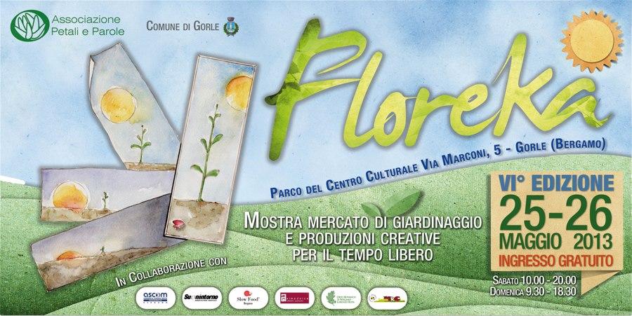 FLOREKA 2013, 25-26 MAGGIO A GORLE, BG