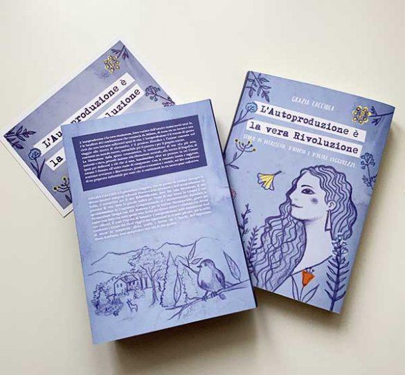 """libro """"L'autoproduzione è la vera Rivoluzione"""" di Grazia Cacciola - vista della quarta di copertina"""
