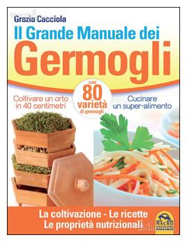 Il grande manuale dei germogli - Cacciola