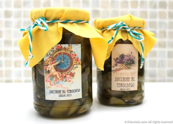Zucchine sott'olio al Teroldego - erbaviola.com
